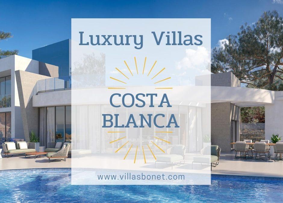 Costa Blanca, el destino idílico para tu villa
