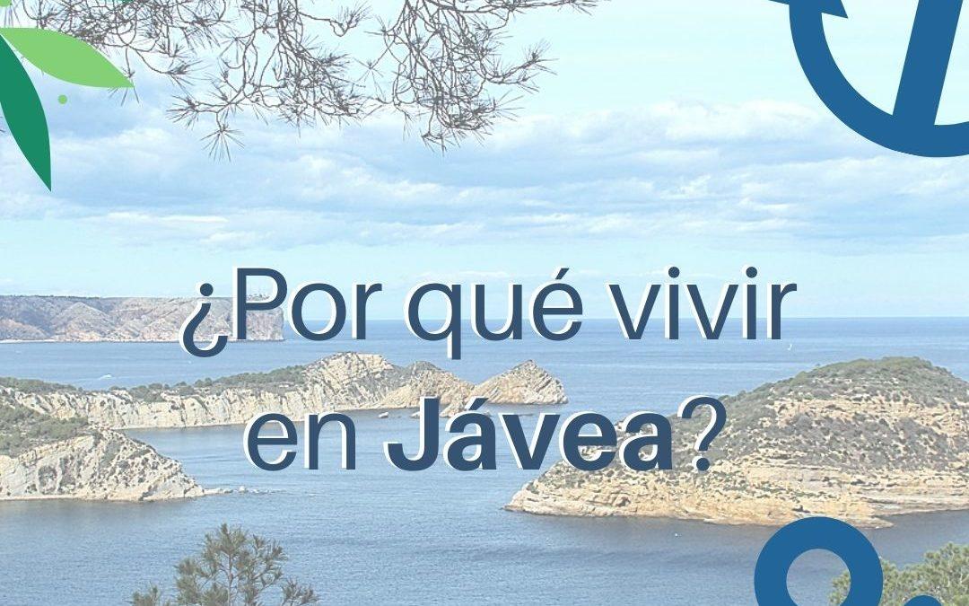 La villa de tus sueños está en Jávea ¿Por qué?